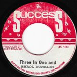 Three In One Actually Whole Town Talking / One In Three (Ver) - Errol Dunkley