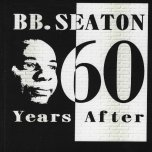**SIGNED BY BB SEATON** 60 Years After - BB Seaton