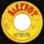 House Crashers / A Crashing Dub - Johnny Clarke / King Tubby And The Aggrovators