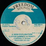 A New Civilisation / Ver - Clifton Campbell And Trinity / The Revolutionaries