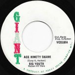 Ace Ninety Skank / Big Bad Boy - Big Youth / Alton Ellis