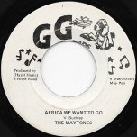 Africa We Want To Go / Ver - The Maytones