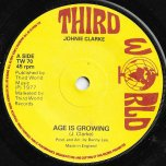 Age Is Growing / Ver - Johnny Clarke / King Tubby And The Agrovators