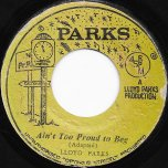 Aint To Proud To Beg / Part II - Lloyd Parks / We The People Band