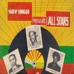 Sky High Presents All Stars - Various..Errol Holt..Errol Dunkley..