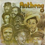 Antheng - Various..Dennis Brown..Gregory Isaacs..Sugar Minott..Horace Andy..Bunny Clarke..
