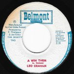 A Win Them / The Winner - Leo Graham / Mighty Two