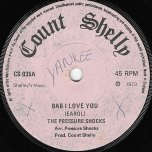 Baby I Love You / That Aint Right - The Pressure Shocks