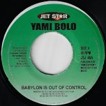 Babylon Is Out Of Control / Ver - Yami Bolo / Jazzwad And Cave Crew