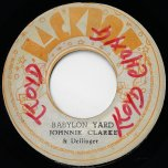 Babylon Yard / A Confusing Ver - Johnny Clarke And Dillinger / King Tubby And The Aggrovators