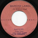 Barbwire / Calypso Mama - Nora Dean With Tommy McCook And The Supersonics / The Barons