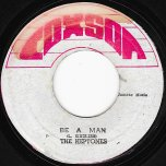 Be A Man / Be A Version - The Heptones And The Sound Dimension