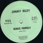 Behave Yourself / Ver - Jimmy Riley