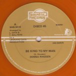 Be Kind To My Man / Rock Easy - Donna Rhoden