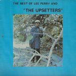 The Best Of Lee Perry And The Upsetters - The Upsetters