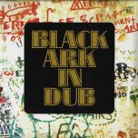 Black Ark In Dub - Lee Scratch Perry