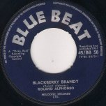 Blackberry Brandy / Marjorie - Roland Alphonso / Alvin and Cecil