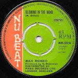 Blowing In The Wind / Money Girl - Max Romeo / Larry Marshall