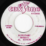Bonapart Retreat / Poison Ivy - Al Senior / The Sound Dimension