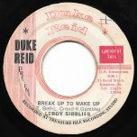 Break Up To Make Up / Ver - Leroy Sibbles / Tommy McCook All Stars