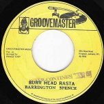 Burr Head Rasta / Burro Dread Version - Barrington Spence