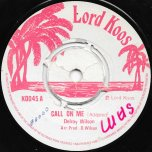 Call On Me / Ver - Delroy Wilson