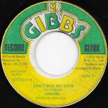 Can't Buy My Love / Natural Feeling Ver - Dhaima / Joe Gibbs And The Professionals