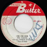 Chi Chi Run / Drums And Bass Ver - Big Youth And The Prince Buster All Stars