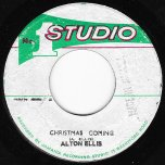 Christmas Coming / Ghetto Child - Alton Ellis / Jackie Mittoo And The Brentford Rhythm Band