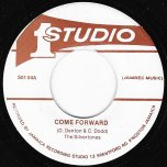 Come Forward / Come Forward Ver - The Silvertones And The Brentford Rockers