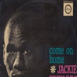 Come On Home - Jackie Edwards