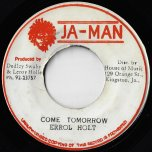 Come Tomorrow / Ver - Errol Holt / The Rebels