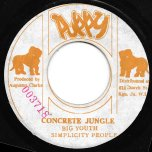 Concrete Jungle / Screaming Target - Big Youth / Simplicity People