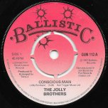 Conscious Man / Conscious Dub - The Jolly Brothers