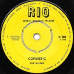 Copasetic / Too Late - The Rulers