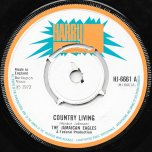 Country Living / Ver - The Jamaican Eagles