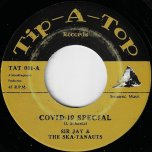 Covid-19 Special / Lockdown - Sir Jay And The Ska-Tanauts