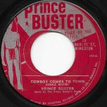 One Hand Wash The Other / Cowboy Comes To Town - Prince Buster