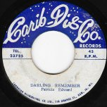 Darling Remember / Throw Me Corn - Patricia Edwards / Winston Shand