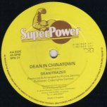 Give It a Try / Dean in Chinatown - Gregory Isaacs / Dean Fraser