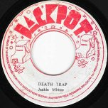 Death Trap / Version Of Class - Jackie Mittoo / King Tubby And The Aggrovators