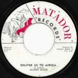 Deliver Us To Africa / Nyah Medley - Alton Ellis / Little Roy