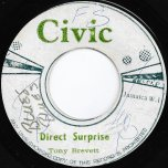 Direct Surprise / I Need Someone - Tony Brevette / The Ethiopians