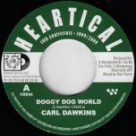 Doggy Dog World / My Love Is Your Love  - Carl Dawkins / Lady M And Antonio