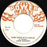 Dont Mess With Dread / Ver - Lone Ranger