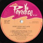 Dont Stay Out Late - Johnny Clarke