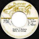 Double 7 Rockers / Straight To Richie Head - Roots Unlimited