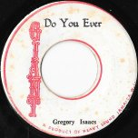 Do You Ever / Ver - Gregory Isaacs