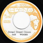 Dread Dread Cream / Creamy Shave - Jah Woosh / Mighty Cloud Band
