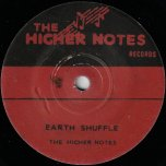 Earth Shuffle / Crackle Ska - The Higher Notes